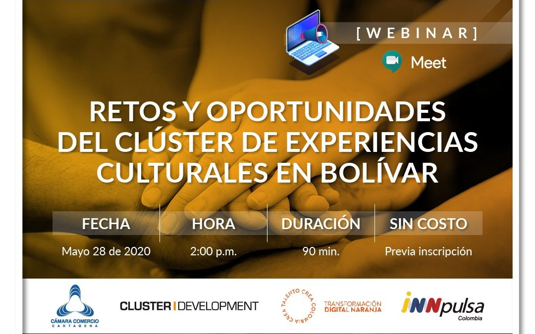 Retos y oportunidades de clúster de experiencias culturales en bolívar