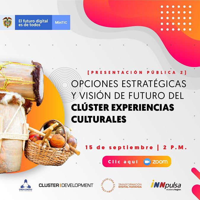 Presentación Pública: Opciones Estratégicas y Visión de Futuro del Clúster de Experiencias Culturales