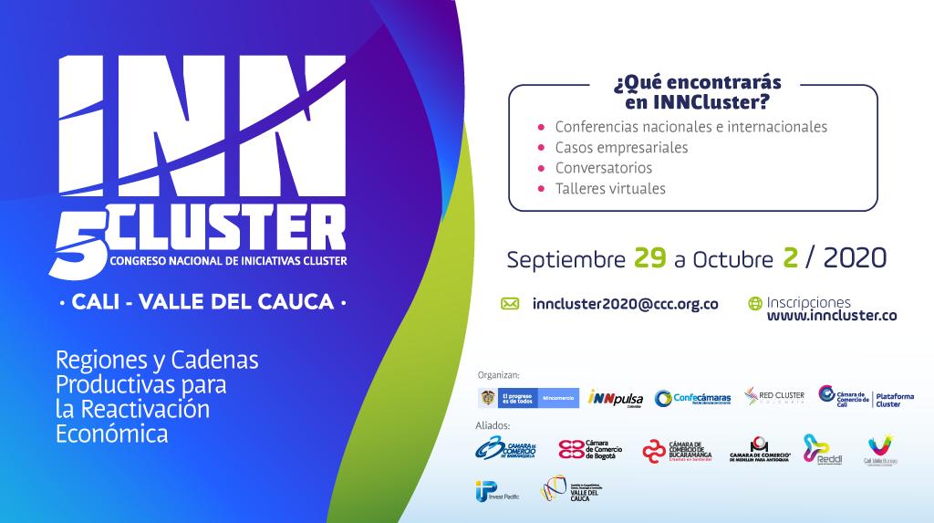Del 29 de septiembre al 2 de octubre Cali será la sede virtual del quinto Congreso Nacional de Iniciativas Cluster – iNNcluster 2020