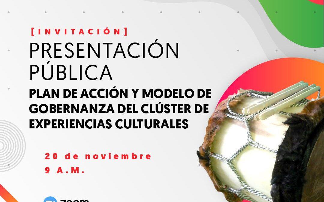 Presentación Pública:  Plan de acción y modelo de gobernanza Clúster de Experiencias Culturales